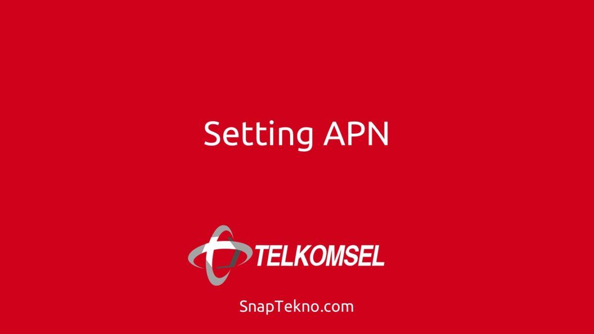Cara Setting Apn Telkomsel Tercepat Di Android Dan Iphone Terbaru